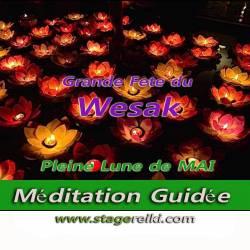 Méditation de Wesak Pleine Lune Taureau