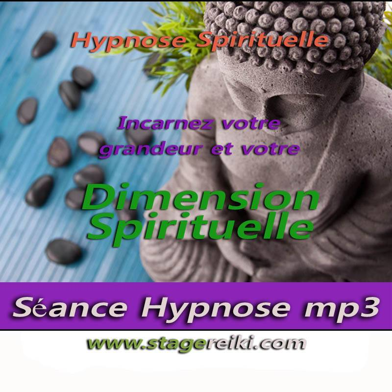 Séance Hypnose Dimension spirituelle