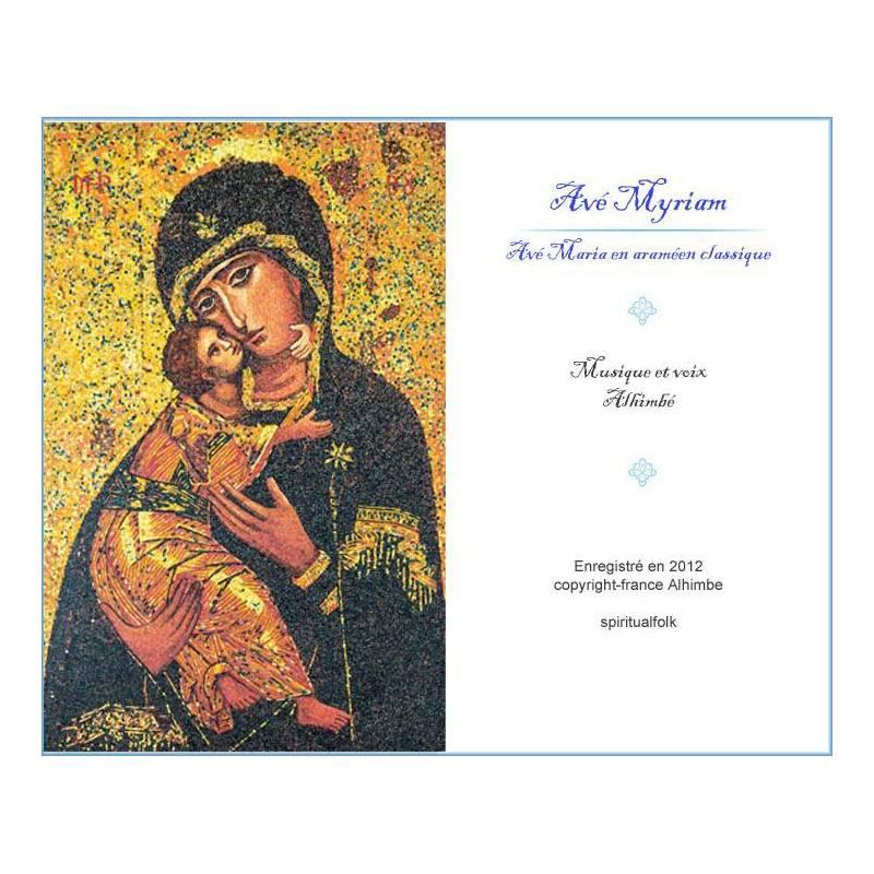 Chant Avé Myriam en araméen classique